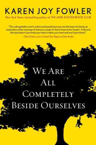 We-Are_All_Completely_Beside_ourselves-Karen_Joy_Fowler