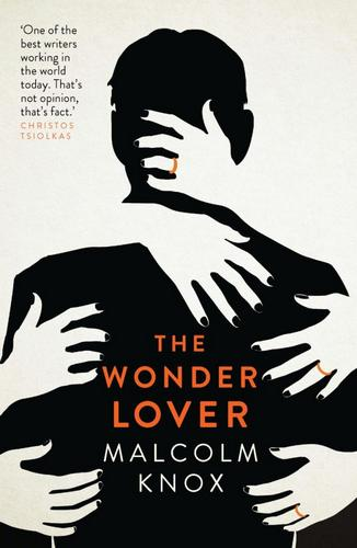 the-wonder-lover-malcolm-knox