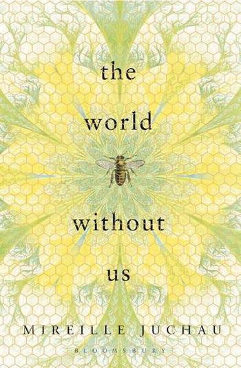 the-world-without-us-mireille-juchau