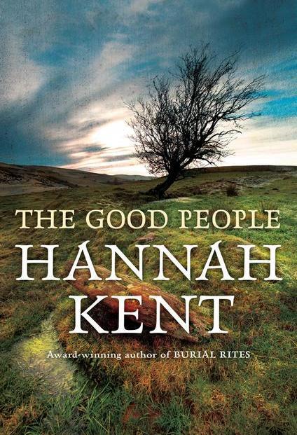 the-good-people-hannah-kent