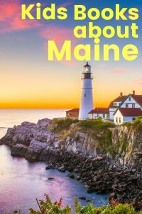 Books about Maine - Kids books about Maine - Children's Books about Maine - Maine picture books