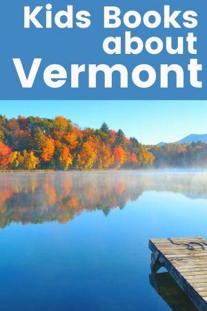 Children's Books about Vermont