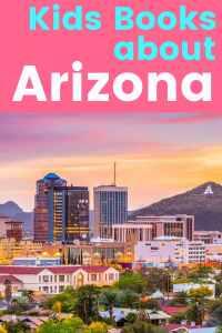 Arizona activities - kids books about Arizona