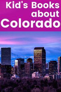 Colorado Children's Books - 5 Great Kids Books About Colorado