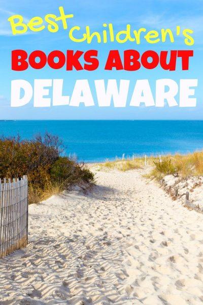 Best children's books about Delaware - Delaware childrens books - Delware picture books