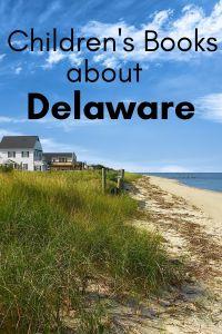Delaware children's books - children's books about Delaware - picture books about Delaware - Delaware picture books