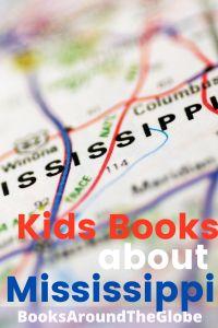 Kids Books about Mississippi - Biloxi - Jackson MS -