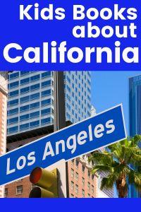 Picture books about California - California picture books