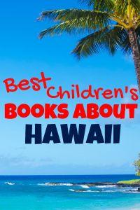 Best Children's books about Hawaii - best picture books about Hawaii - Hawaii books for kids