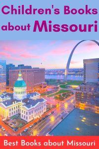 Best Children's Books about Missouri - books set in Missouri