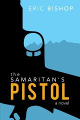 The Samaritan's Pistol