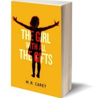 """You're my bread."" THE GIRL WITH ALL THE GIFTS by M.R. Carey – Review"