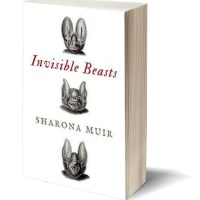 Quirky & Erudite: INVISIBLE BEASTS by Sharona Muir – Review