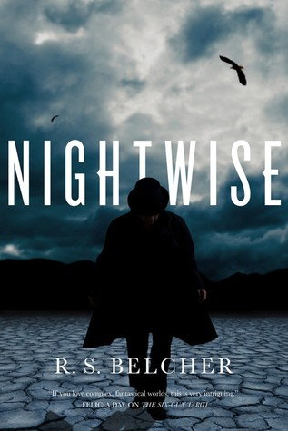 NIGHTWISE by R.S. Belcher – Review