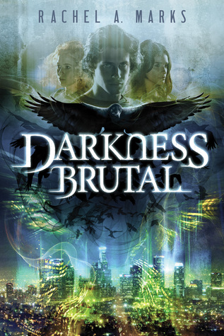 DARKNESS BRUTAL by Rachel A. Marks – Review