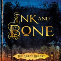 INK AND BONE by Rachel Caine – Review