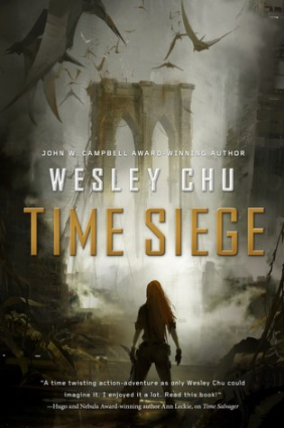 TIME SIEGE by Wesley Chu – Review