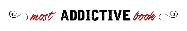 most additctive