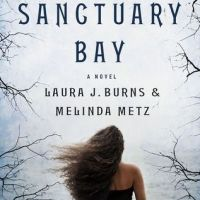 SANCTUARY BAY by Laura J. Burns & Melinda Metz – Review