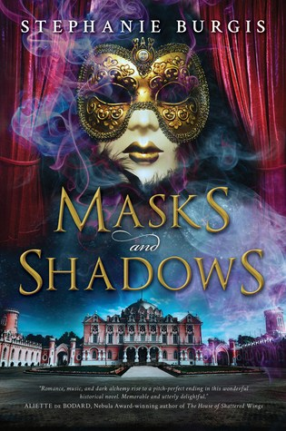 MASKS AND SHADOWS by Stephanie Burgis – Review
