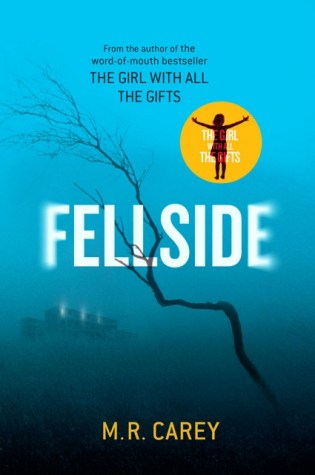 FELLSIDE by M.R. Carey – Review