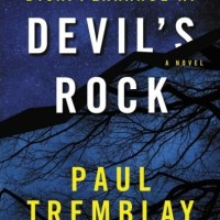 DISAPPEARANCE AT DEVIL'S ROCK by Paul Tremblay – Review