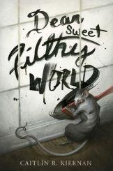 dear-sweet-filthy-world