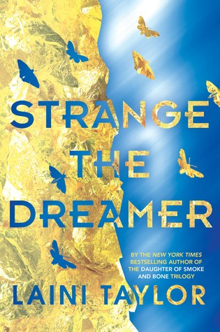 STRANGE THE DREAMER by Laini Taylor – Review