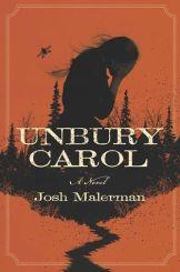 Malerman - Unbury Carol