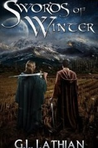 Review of Swords of Winter by G.L. Lathian