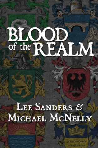 Review of Blood of the Realm by Lee Sanders and Michael McNelly