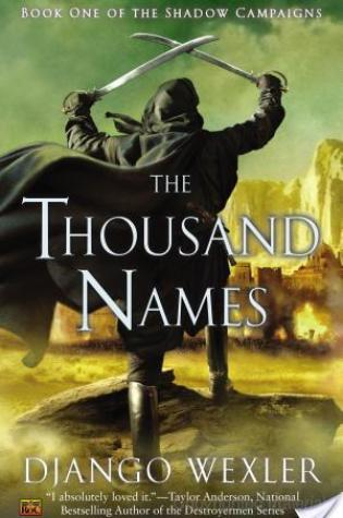 Review of The Thousand Names by Django Wexler