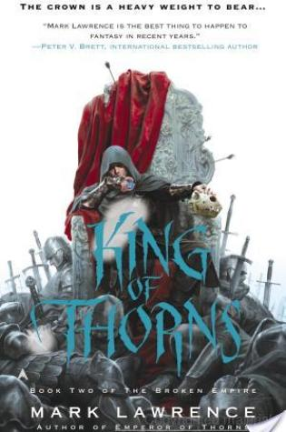 Review of King of Thorns by Mark Lawrence
