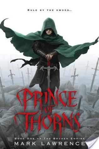 Review of Prince of Thorns by Mark Lawrence