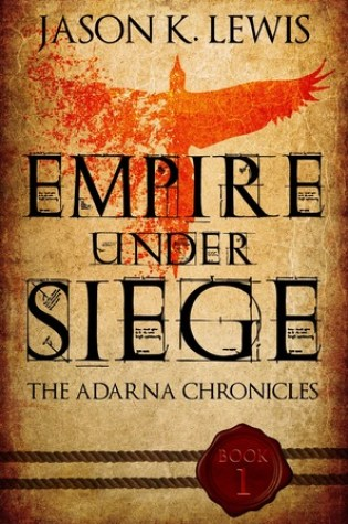 Review of Empire Under Siege by Jason K. Lewis