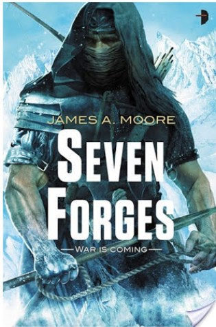 Review of Seven Forges by James A. Moore