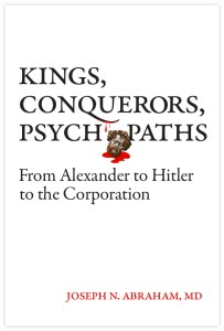 Cover image: Kings, Conquerors, Psychopaths