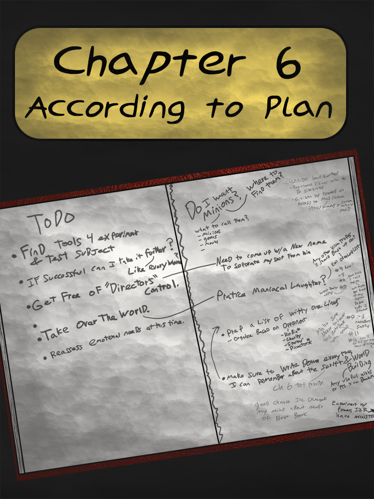 Chapter 6: According to Plan