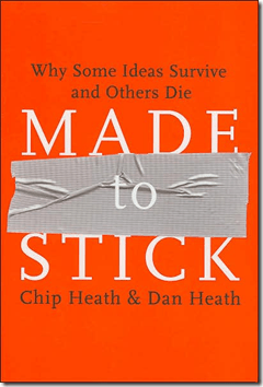 Made to Stick - Chip Health - Dn Heath