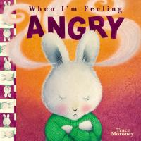 Book Cover Image for When I'm Feeling Angry