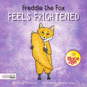 Freddie the Fox Feels Frightened