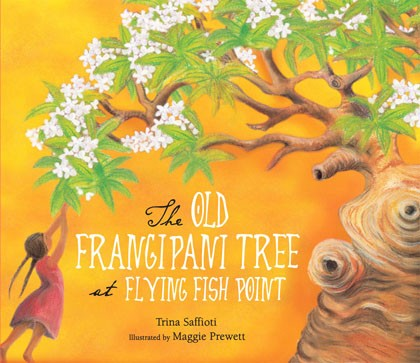 Book Cover Image for The Old Frangipani Tree at Flying Fish Point
