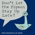 Book Cover Image for Don't Let the Pigeon Stay Up Late