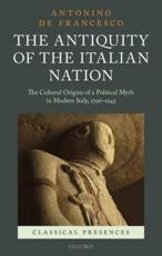 ISBN: 9780199662319 - The Antiquity of the Italian Nation