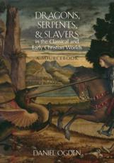 ISBN: 9780199925117 - Dragons, Serpents, and Slayers in the Classical and Early Christian Worlds
