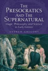 ISBN: 9781780932033 - The Presocratics and the Supernatural