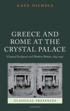 ISBN: 9780199596461 - Greece and Rome at the Crystal Palace