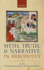 ISBN: 9780199693979 - Myth, Truth, and Narrative in Herodotus