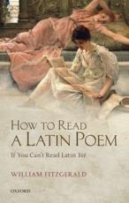 ISBN: 9780199657865 - How to Read a Latin Poem