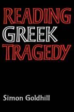 ISBN: 9780521315791 - Reading Greek Tragedy
